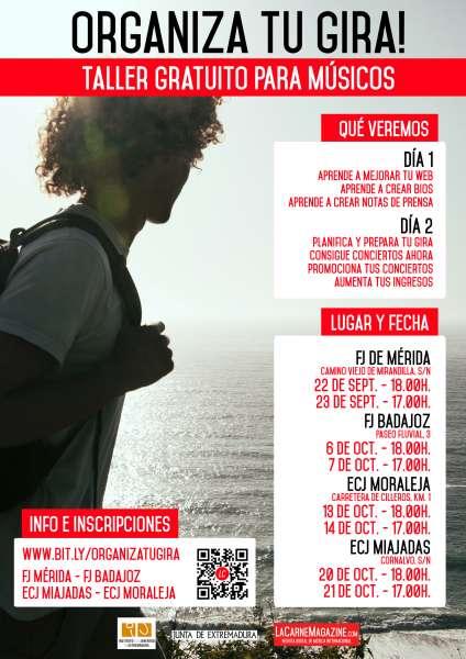 El Instituto de la Juventud de Extremadura pone en marcha talleres para ayudar a los grupos de música a organizar sus giras Cartel_Organiza_tu_gira_septiembre_y_octubre